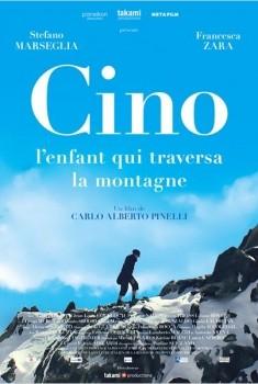 Cino, l'enfant qui traversa la montagne (2014)