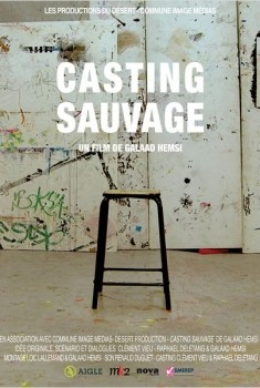 Casting Sauvage (2014)