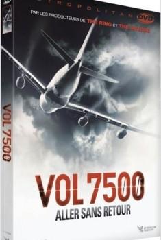 Vol 7500 : aller sans retour (2014)