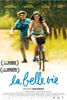 La Belle vie (2013)
