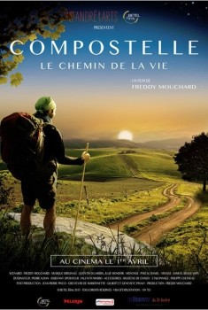 Compostelle, le chemin de la vie (2014)