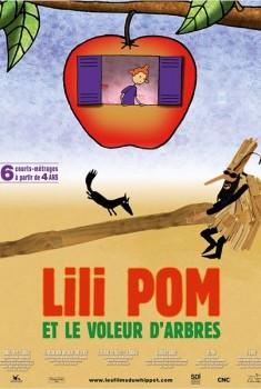 Lili Pom et le voleur d'arbres (2015)