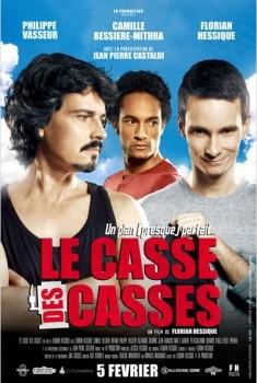 Le Casse des casses (2012)