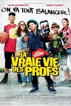 La Vraie vie des profs (2013)