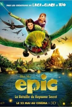 Epic : la bataille du royaume secret (2013)