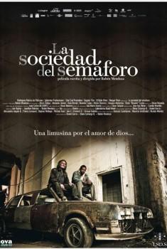 La Sociedad del Semaforo - La Communauté du feu rouge (2010)