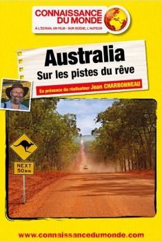Australia - Sur les pistes du rêve (2014)