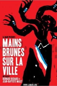 Mains Brunes sur la ville (2012)