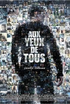 Aux yeux de tous (2011)