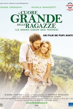 Il cuore grande delle ragazze (Le Grand Coeur des femmes) (2011)