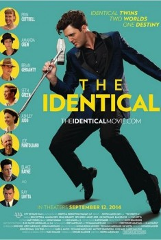 The Identical (2014)