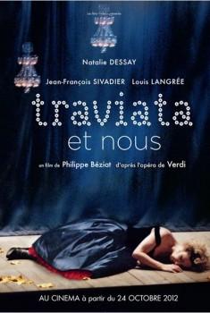 Traviata et nous (2012)
