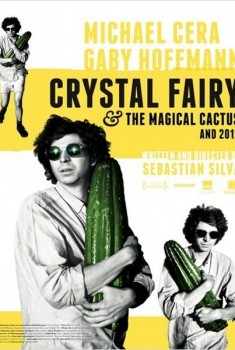 Crystal Fairy & the Magical Cactus and 2012 (2013)