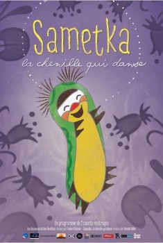 Sametka, la chenille qui danse (2013)
