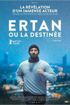 Ertan ou la destinée (2014)