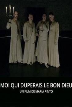 Moi qui duperais le Bon Dieu (2014)