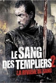 Le Sang des templiers 2 : La rivière de sang (2014)
