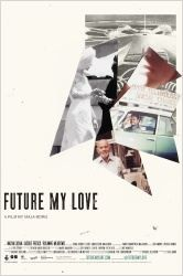 Future My Love (2012)