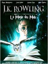 JK Rowling : la magie des mots (2011)