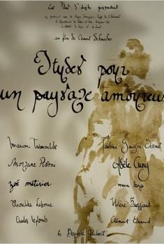 Etudes pour un paysage amoureux (2012)