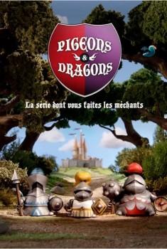 Pigeons & Dragons (Séries TV)
