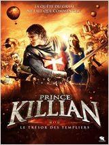 Prince Killian et le Trésor des Templiers (2011)
