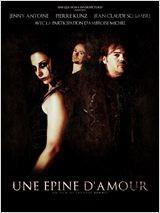 Une épine d'amour (2011)