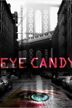 Eye Candy (Séries TV)