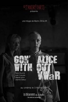 Gon' (Alice) (2013)