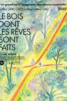 Le Bois dont les rêves sont faits (2014)