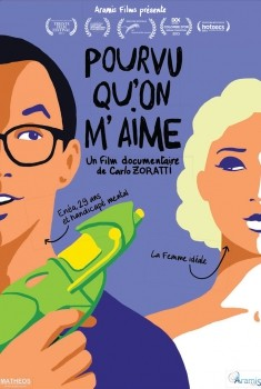 Pourvu Qu'on M'aime (2015)