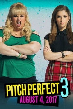 Pitch Perfect 3 (2018)