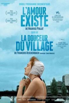 L'Amour existe / La douceur du village (2016)