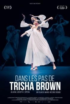 Dans les pas de Trisha Brown - Glacial Decoy à l'Opéra (2016)