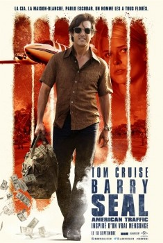 Barry Seal : American Traffic (2017)