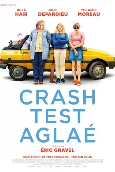 Crash Test Aglaé (2018)