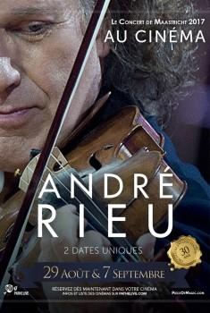 ANDRE RIEU – LE CONCERT DE MAASTRICHT AU CINEMA (Pathé Live) (2017)