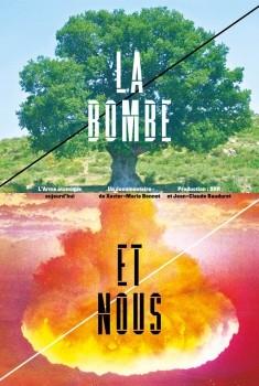 La Bombe et nous (2017)
