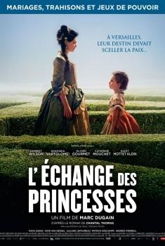 L'Echange des princesses (2017)