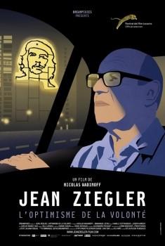Jean Ziegler, l'optimisme de la volonté (2018)