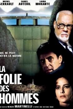 La Folie des hommes (2001)