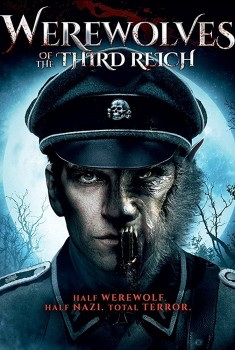 Werewolves of the Third Reich (2018)