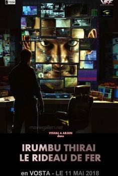 Irumbu Thirai - Le rideau de fer (2018)