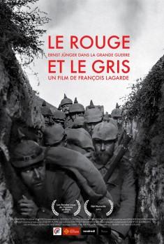 Le Rouge et le Gris, Ernst Jünger dans la grande guerre (2018)
